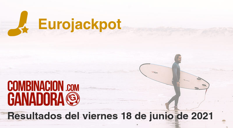 Eurojackpot del viernes 18 de junio de 2021
