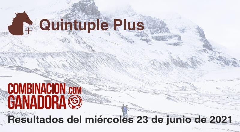 Quintuple Plus del miércoles 23 de junio de 2021