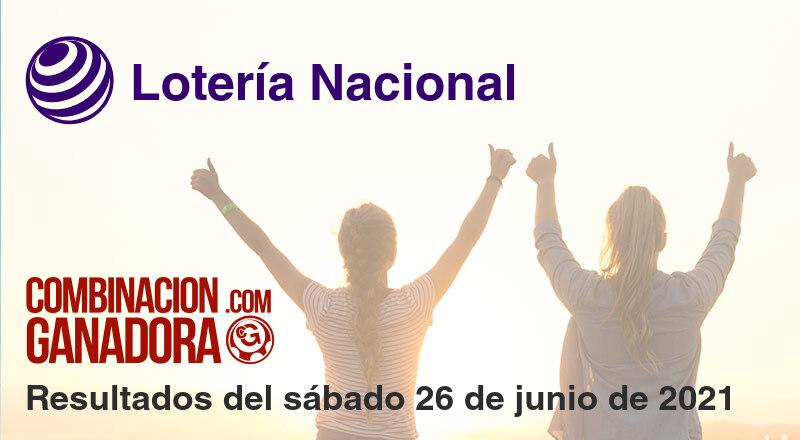 Lotería Nacional del sábado 26 de junio de 2021