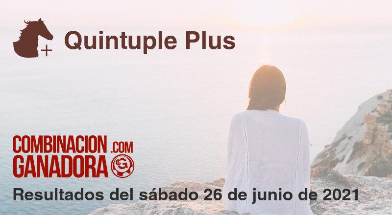 Quintuple Plus del sábado 26 de junio de 2021